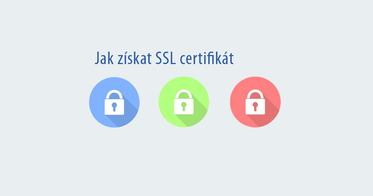 Jak snadno a rychle získat SSL certifikát